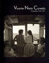 Vicente nieto canedo. fotografias,1936-1967