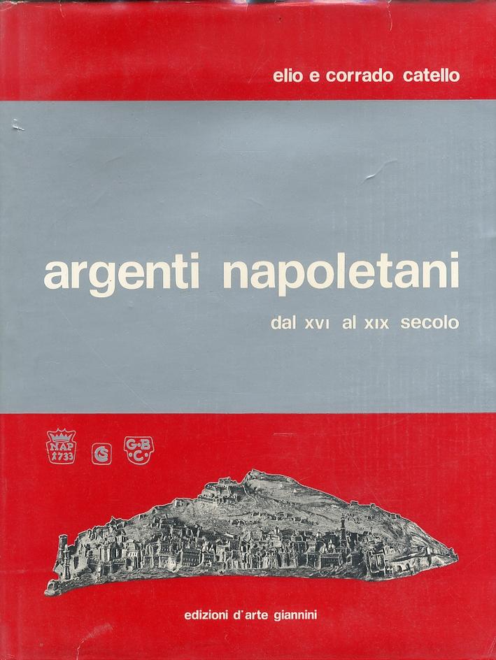 Argenti Napoletani dal XVI al XIX Secolo