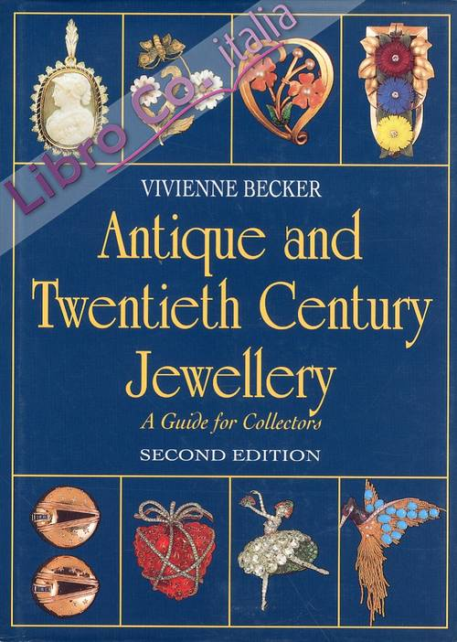 Antique and Twentieth Century Jewellery. A Guide for Collectors.