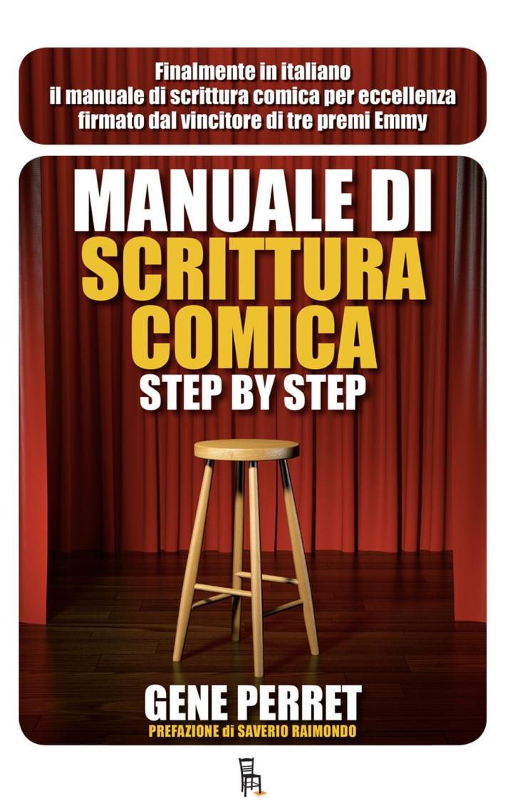 Manuale di scrittura comica step by step.