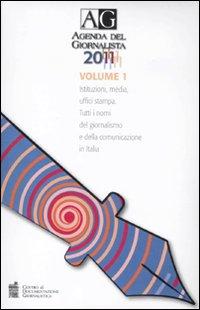 Agenda del giornalista 2011. Con CD-ROM.
