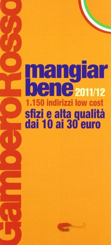 Mangiarbene 2011-2012. 1150 indirizzi low cost.