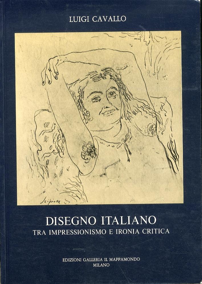 Disegno italiano tra impressionismo e ironia critica
