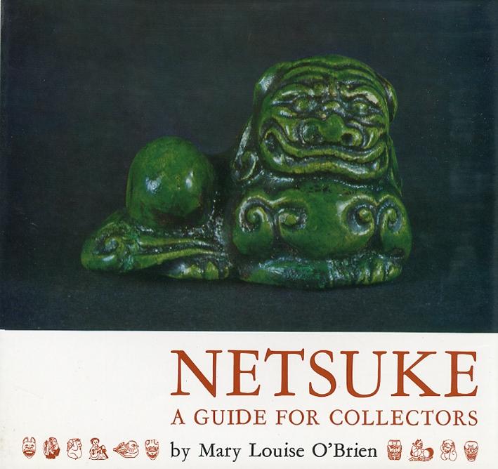 Netsuke. A guide For Collectors