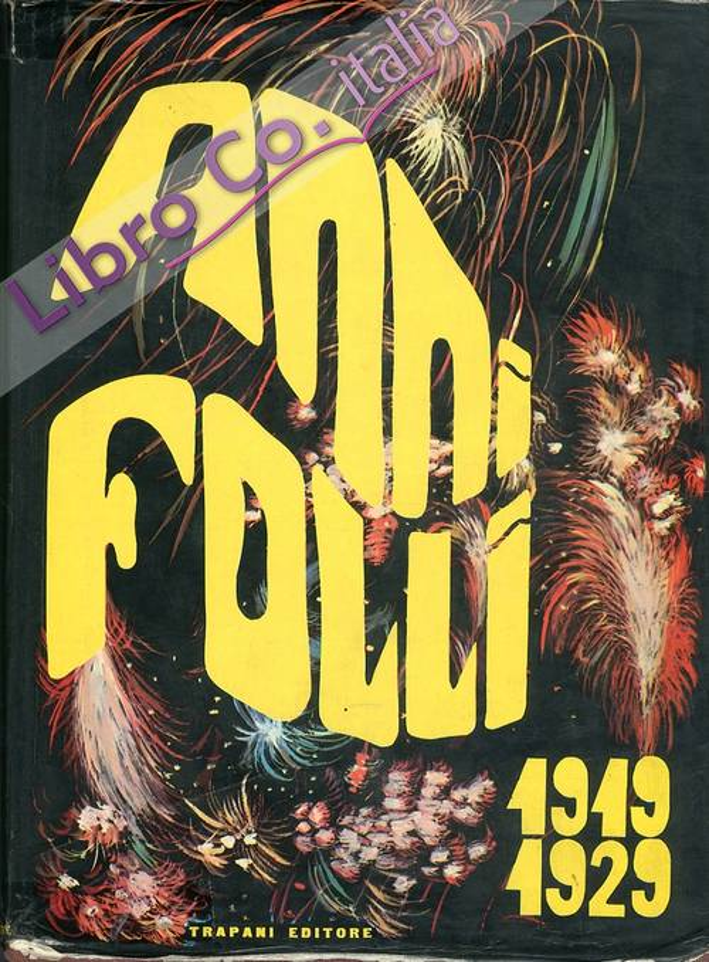 Anni folli 1949-1929