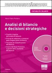 Analisi di bilancio e decisioni strategiche. Con CD-ROM