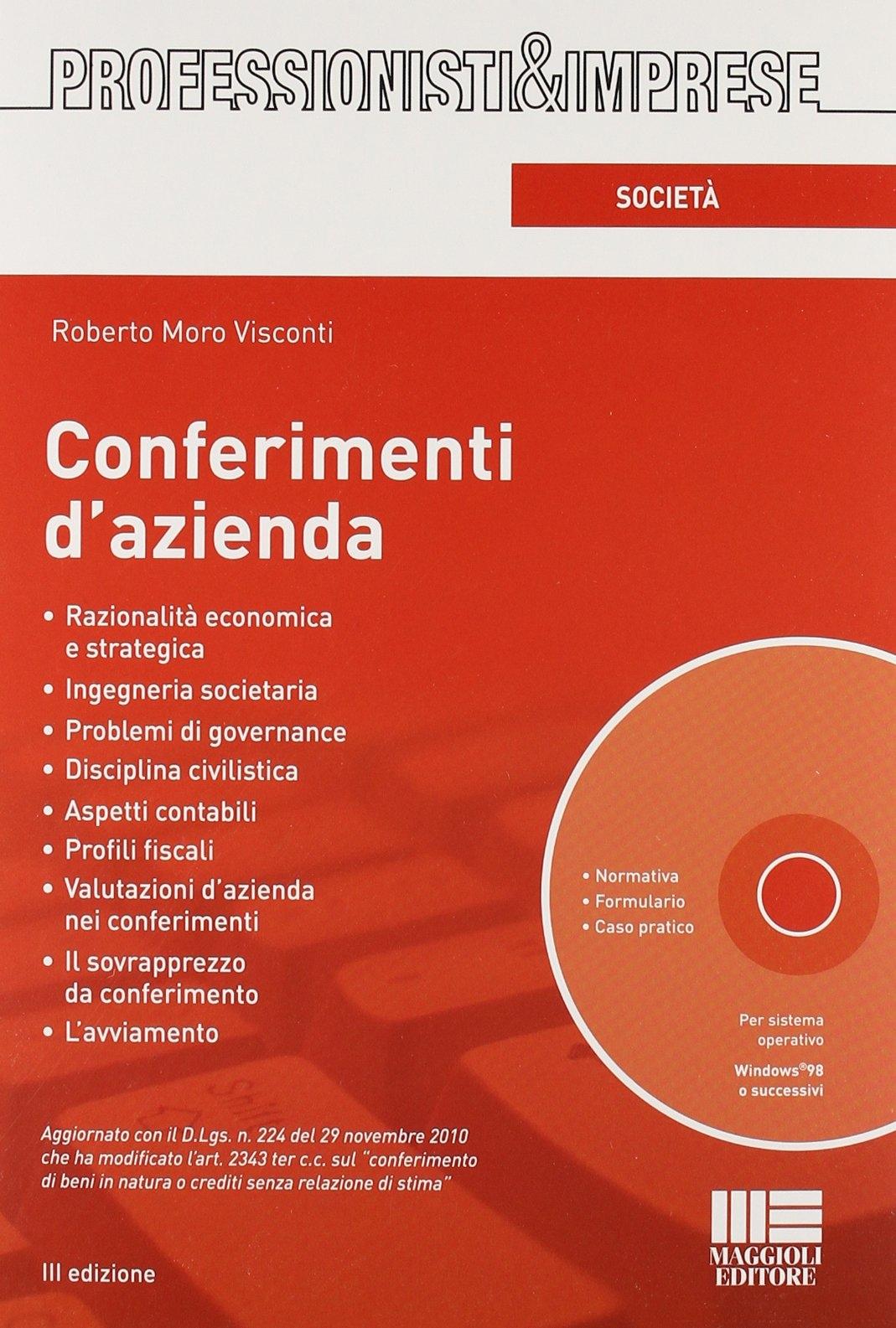 Conferimenti d'azienda. Con CD-ROM