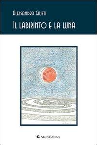Il labirinto e la luna