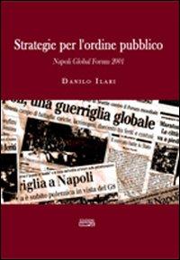 Strategie per l'ordine pubblico. Napoli Global Forum 2001
