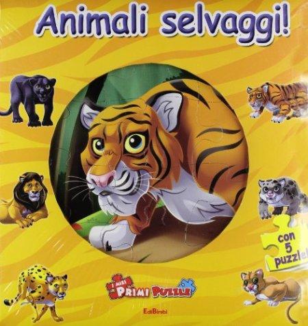 Gli animali selvaggi. Ediz. illustrata. Con 5 puzzle