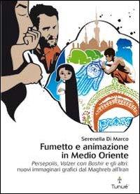 Fumetto e animazione in Medio Oriente.