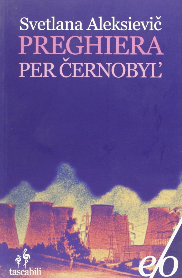 Preghiera per Cernobyl'.