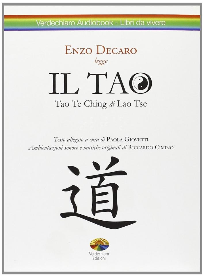 Il Lao Tzu Tao. Con CD-ROM.
