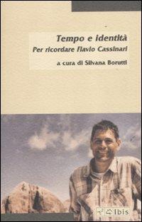 Tempo e identità. Per ricordare Flavio Cassinari.