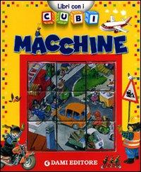 Macchine. Ediz. illustrata