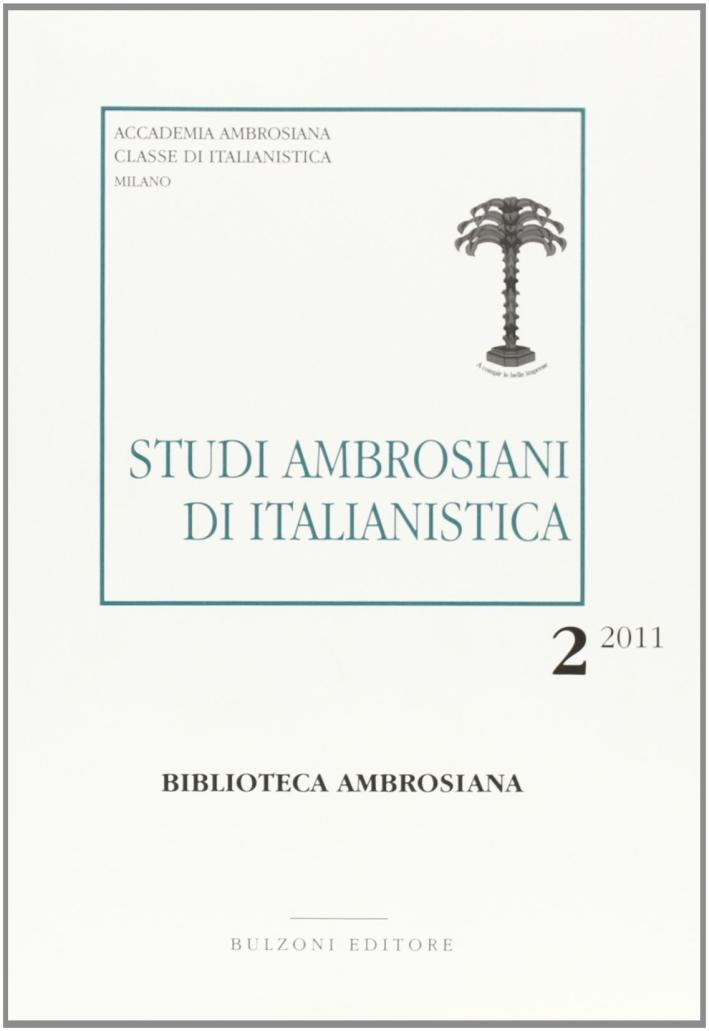 Studi ambrosiani di italianistica (2011). Vol. 2.