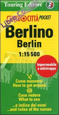 Berlino-Berlin 1:15.500. Ediz. italiana e inglese