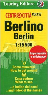 Berlino-Berlin 1:15.500. Ediz. italiana e inglese