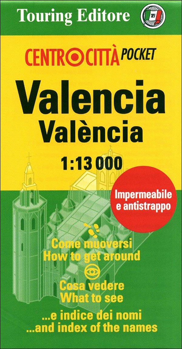 Valencia-València. 1:13.000. Ediz. italiana e inglese
