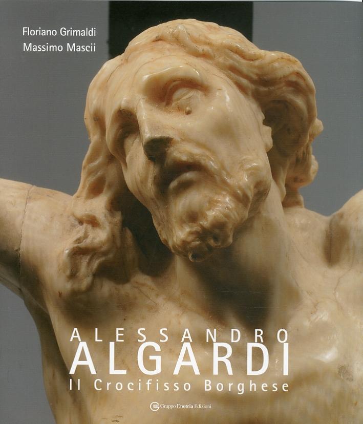 Alessandro Algardi. Il Crocifisso Borghese