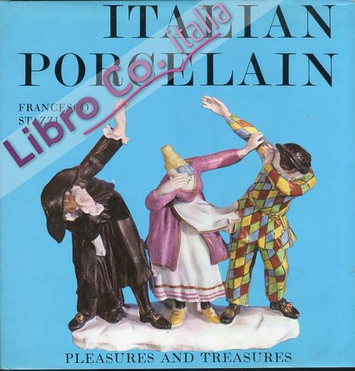 Italian Porcelain.
