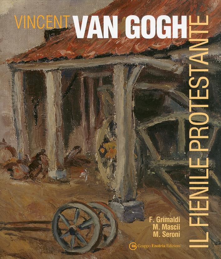 Vincent Van Gogh. Il fienile protestante