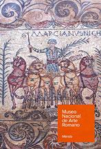 Guia del museo nacional de arte romano.