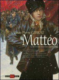 Mattéo. Il secondo periodo (1917-1918).