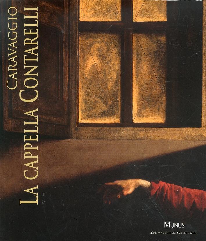 Caravaggio. La Cappella Contarelli