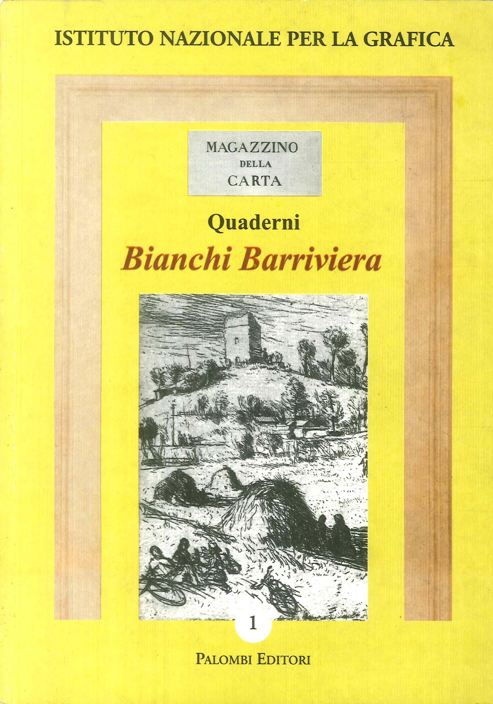 Bianchi Barriviera. Catalogo dell'opera incisa.