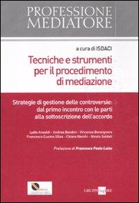 Tecniche e strumenti per il procedimento di mediazione