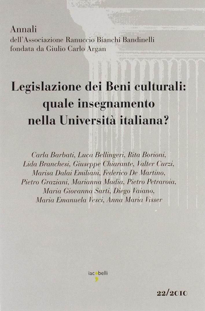 Legislazione dei beni culturali. Quale insegnamento nella Università italiana?