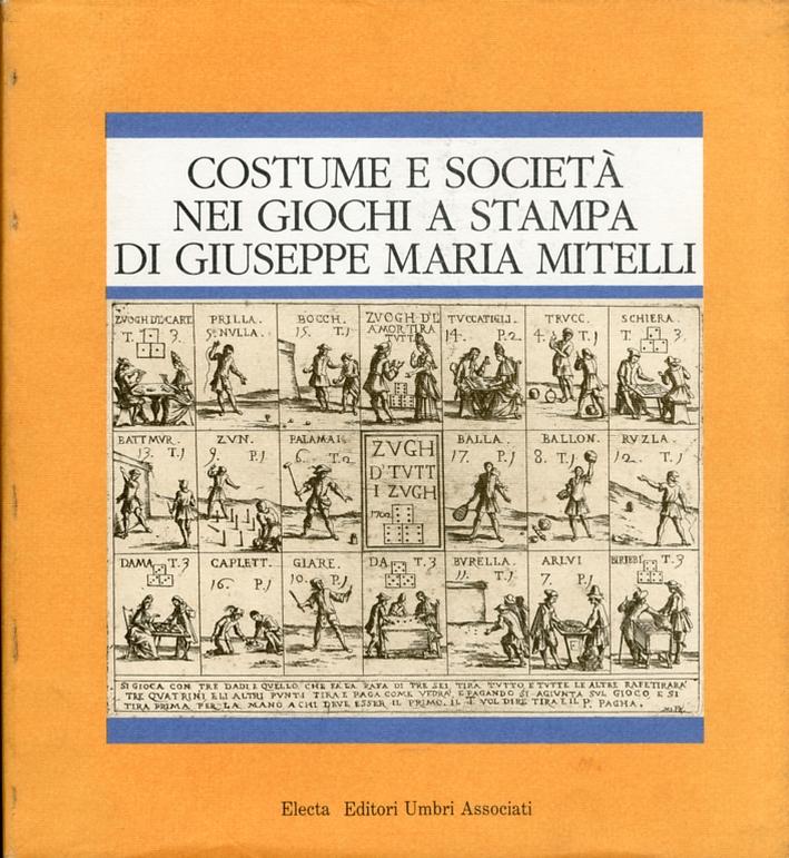 Costume e Società nei Giochi a Stampa di Giuseppe Maria Mitelli.