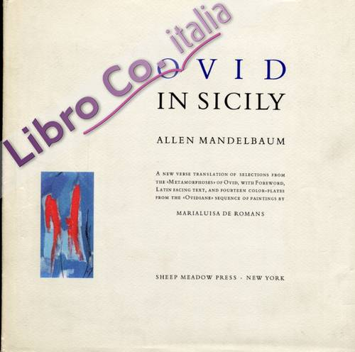Ovid in Sicily. Paintings by Maria Luisa De Romans.