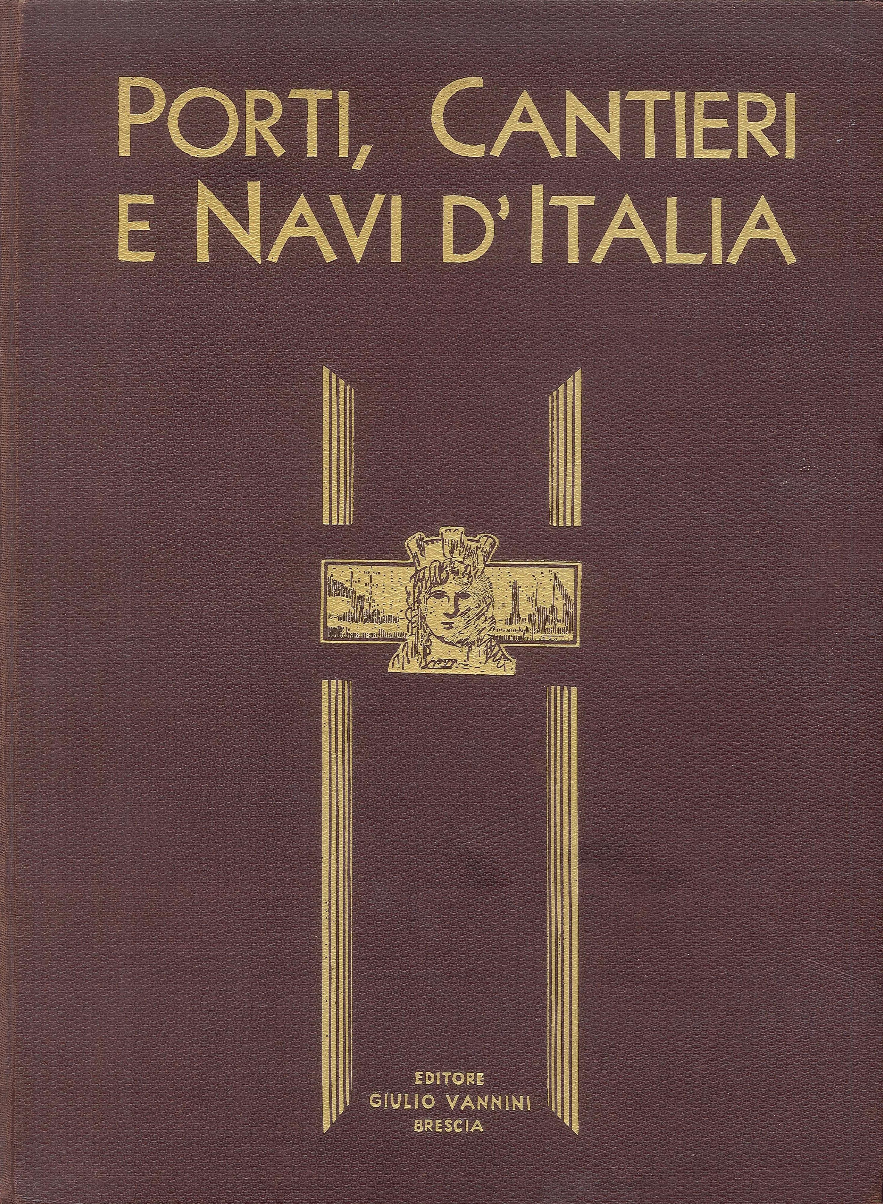 Porti, cantieri e navi d'italia.