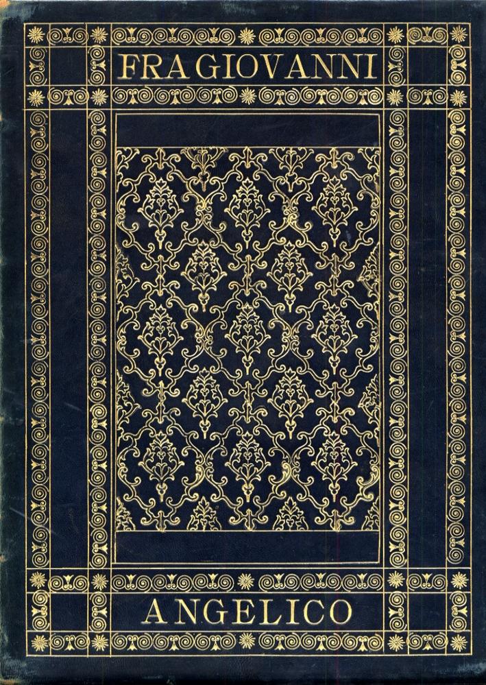 Fra Giovanni Angelico. Con le tavole in eliotipia e zincotipia.