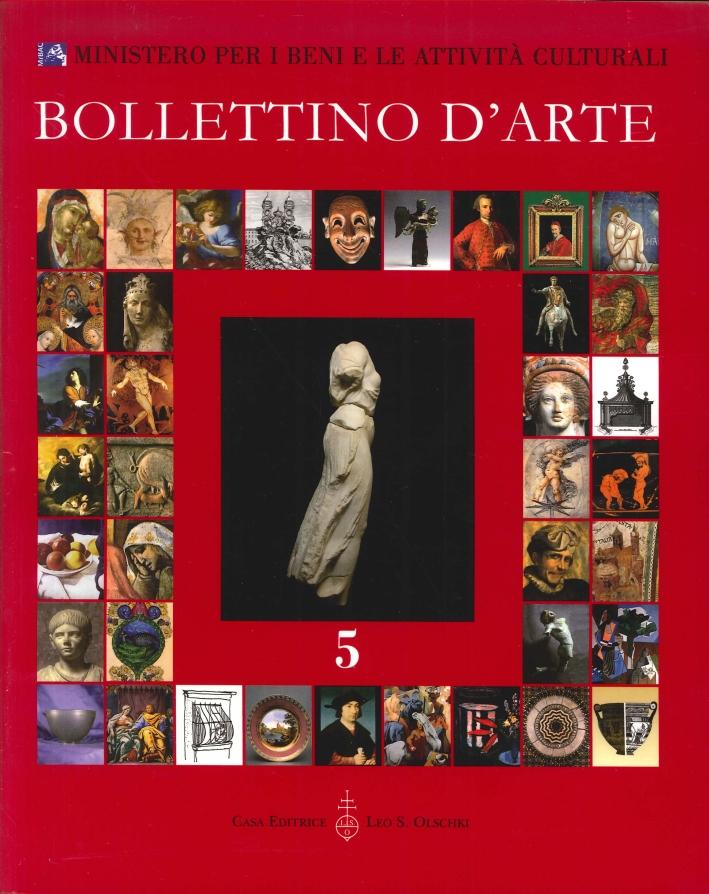Bollettino d'arte. 5. Anno 2010. Gennaio-Marzo. Anno XCV. Serie VII.