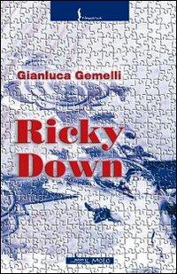Ricky Down.
