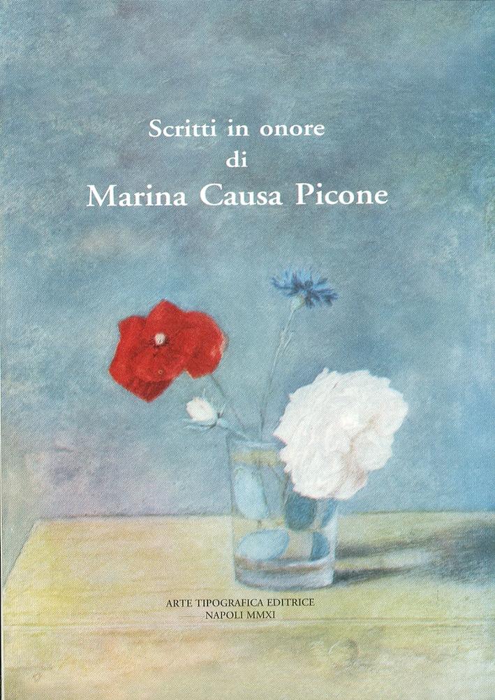Scritti in onore di Marina Causa Picone.