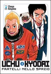 Uchu Kyodai. Fratelli nello spazio. Vol. 5.