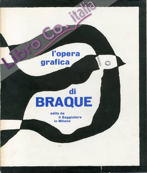 Georges Braque. L'Opera Grafica.