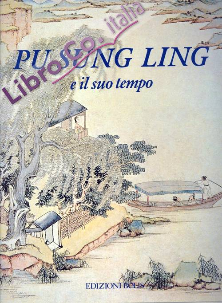 Pu Sung Ling e il suo tempo