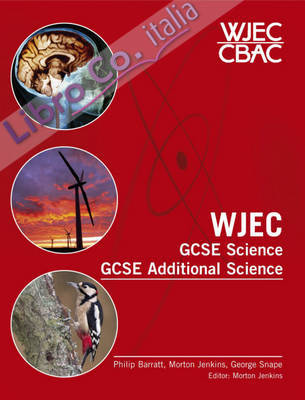 WJEC GCSE Science and GCSE Additional Science.