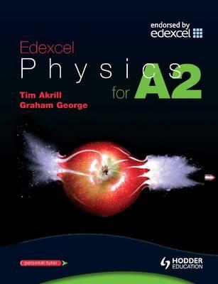 Edexcel Physics for A2.