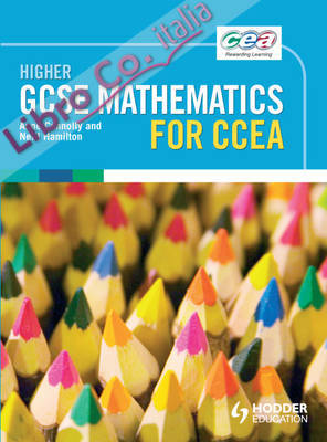CCEA Higher GCSE Mathematics.