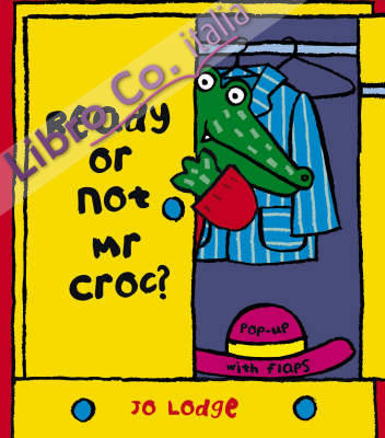 Ready or Not Mr. Croc.