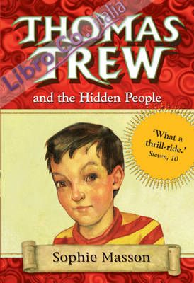 Thomas Trew and the Hidden People.