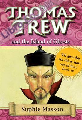 Thomas Trew and the Island of Ghosts.