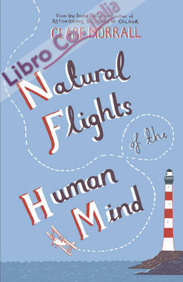Natural Flights of the Human Mind.