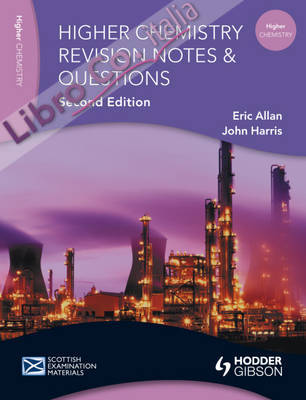 Revision Notes and Questions for Higher Chemistry.